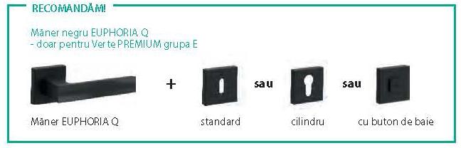 Porta Verte PREMIUM grupa E, usi colectie de top